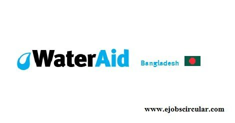 Career Opportunity of Water Aid Bangladesh (WAB) 2016