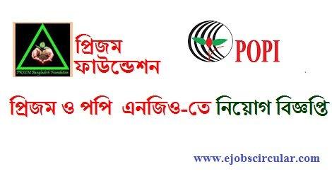 Prism Bangladesh Foundation and Poppy NGO job circular- 2017
