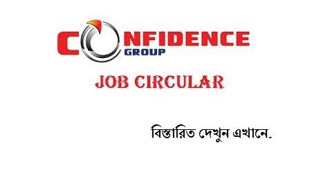 Confidence Group Job Circular February – 37 Vacancy