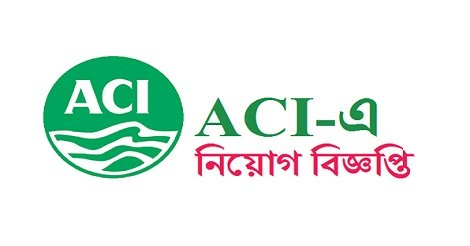 ACI Jobs Circular Application 2018 – www.aci-bd.com