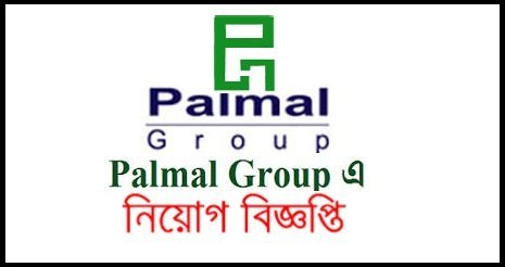 Palmal Group of Industries Job Circular 2018 – www.palmalgarments.com