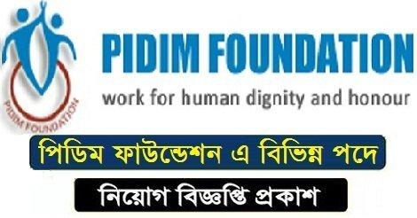 Pidim Foundation Jobs Circular 2018 – www.pidimfoundation.org